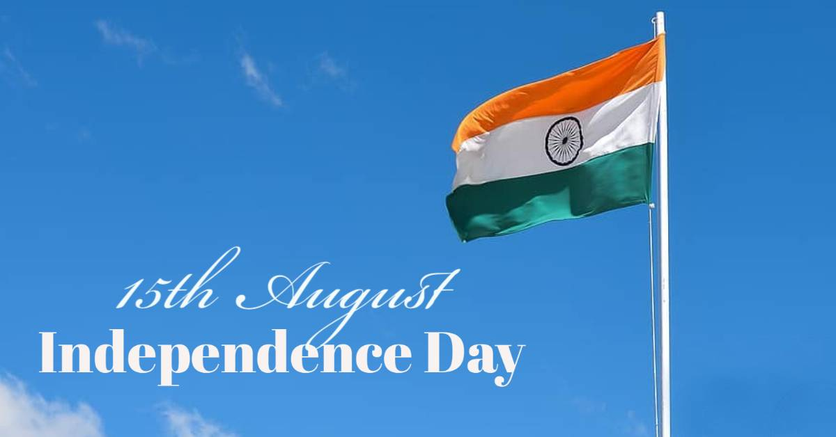 15th august, indian independence day
